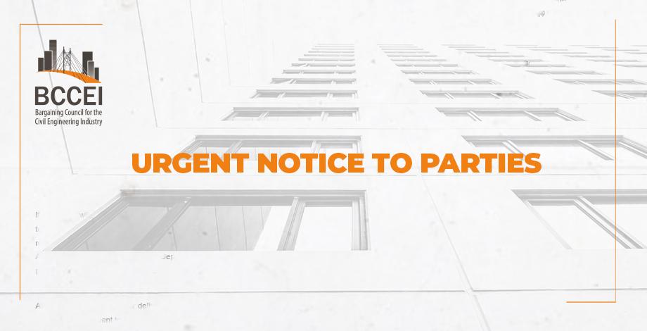 Urgent Notice To Parties